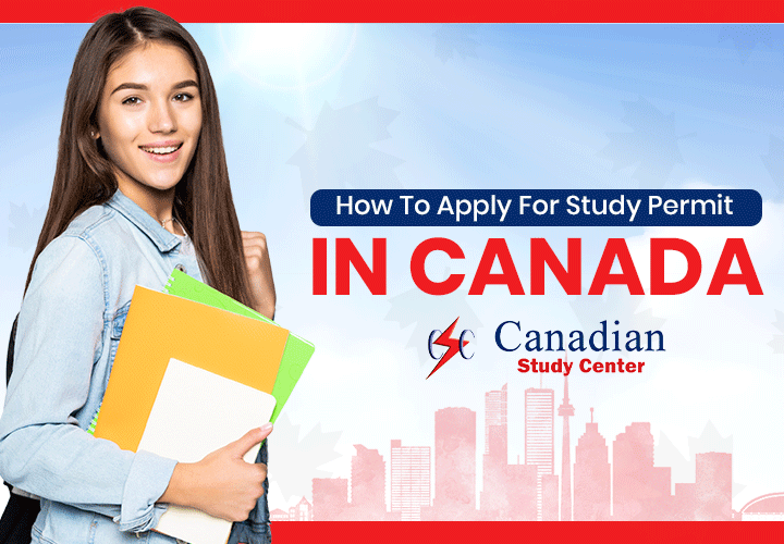 How To Apply For Study Permit In Canada