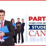 Part time jobs for international students in Canada